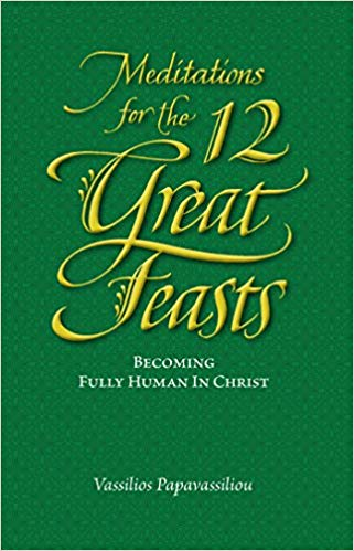 Meditations for 12 Great Feast