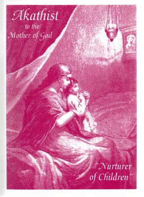 Akathist to the Mother of God, Nurturer of Children