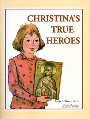 Christina's True Heroes
