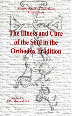 The Illness and Cure of the Soul