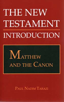 New Testament: Matthew and the Canon