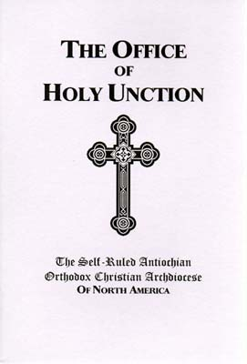 The Office of Holy Unction