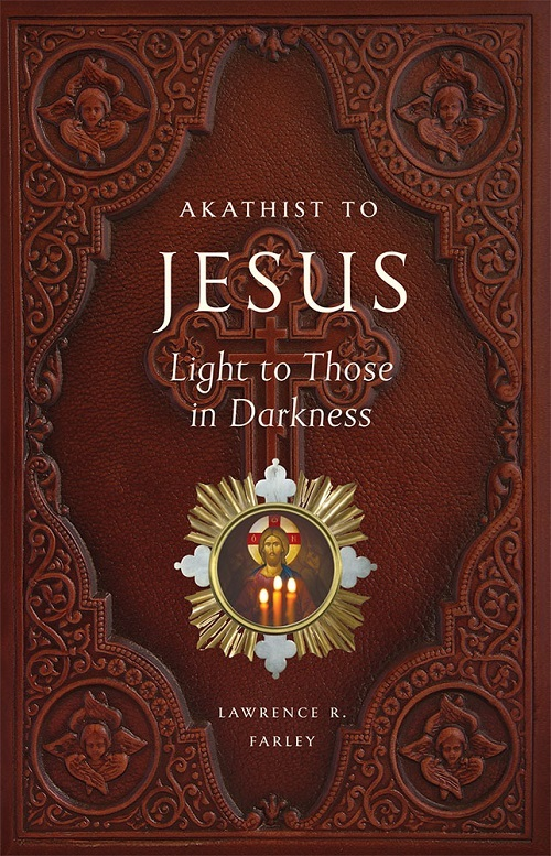 Akathist to Jesus Light to Those in Darkness