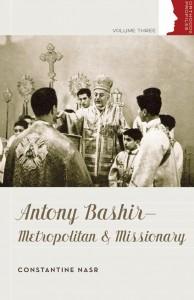 Antony Bashir: Metropolitan and Missionary