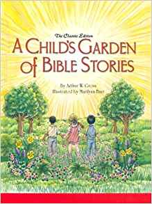 Child's Garden of Bible Storie