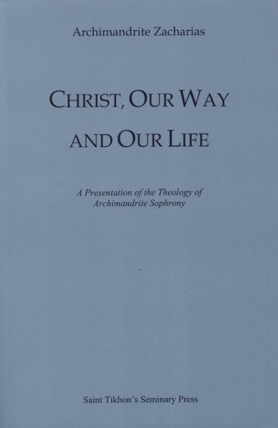 Christ Our Way and Our Life