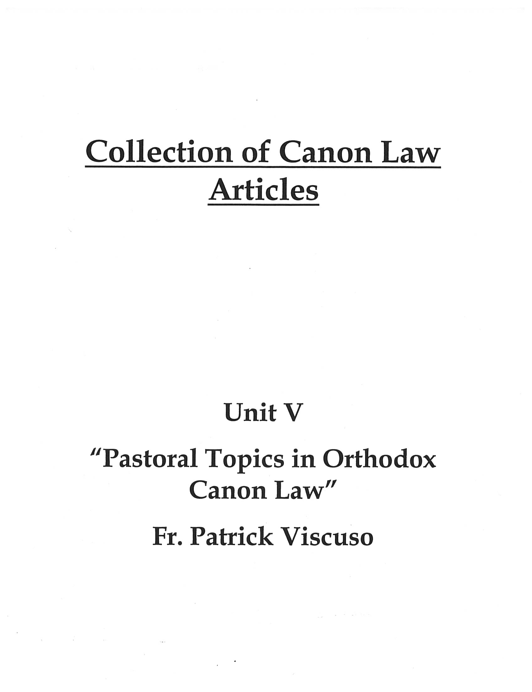 Collection of Articles for Unit 5: Pastoral Topics in Orthodox Canon Law
