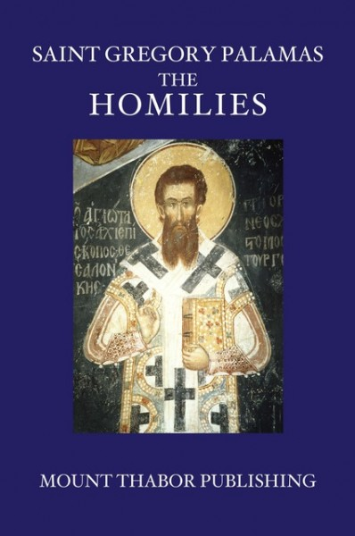 Saint Gregory Palamas: The Homilies