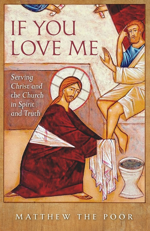 If You Love Me: Serving Christ