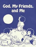 God, My Friends, and Me (P)