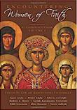 Encountering Women of Faith V.I