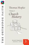 Orthodox Faith:Church History VIII