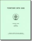 Together With God (T)