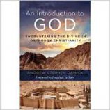Introduction to God:Encountering the Divine in Orthodox Christianity