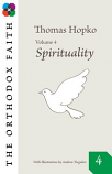 Orthodox Faith/Sprituality IV