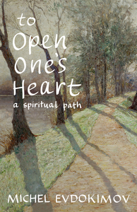 To Open One's Heart: A Spiritual Path