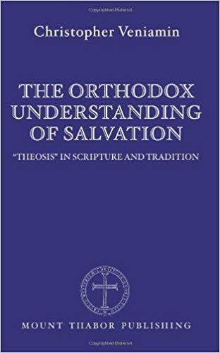 Orthodox Understanding of Salvation