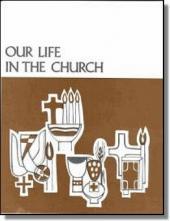 Our Life In The Church-Teacher