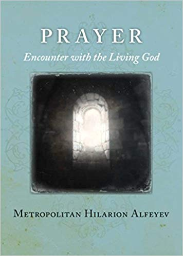 Prayer:Encounter with the Living God