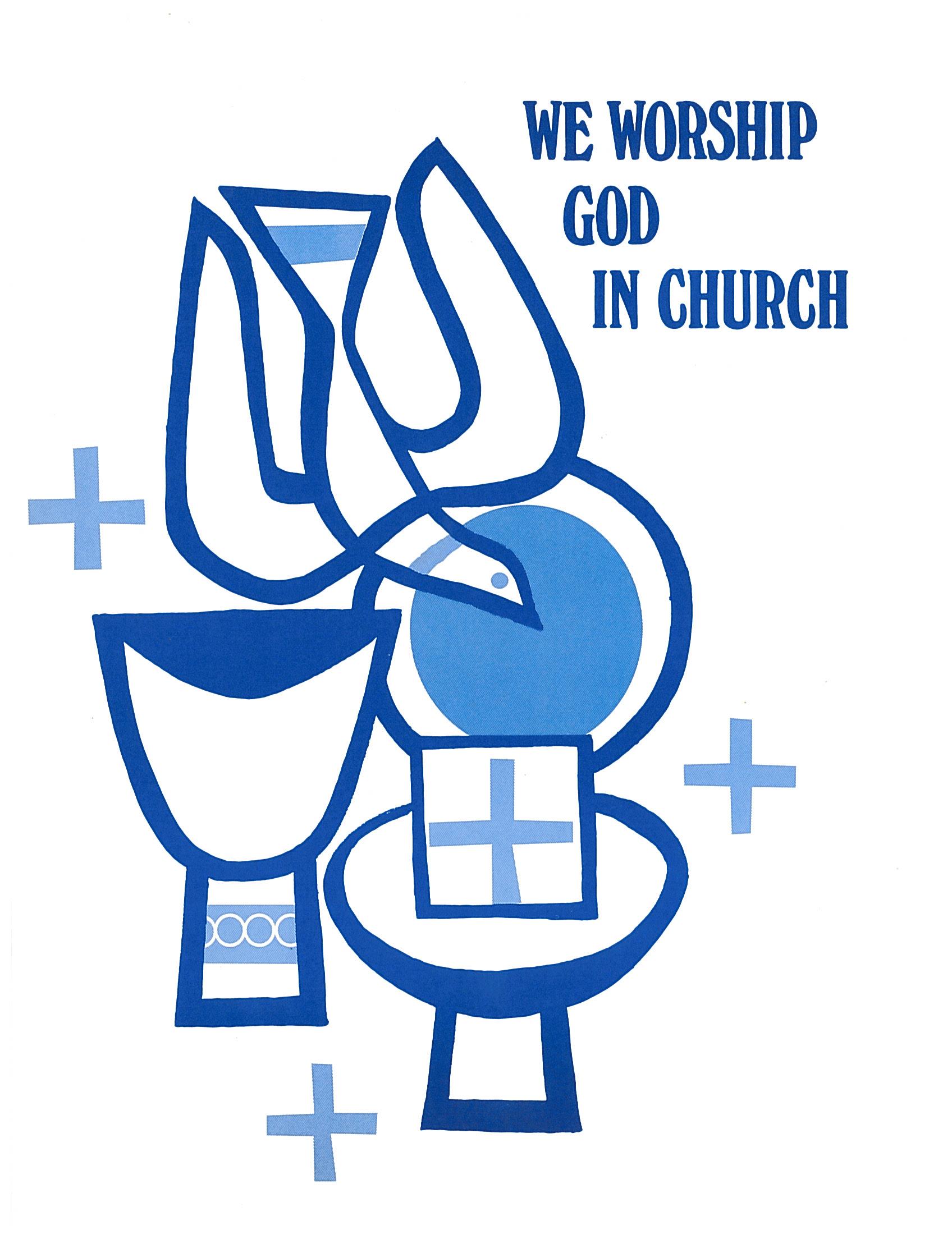 We Worship God in Chu (s)