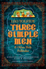 Three Simple Men:And Other Holy Folktales