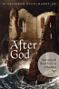 After God: Morality & Bioethics in a Secular Age