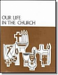 Our Life in the Church (S)