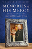 Memories of His Mercy:  Recollections of the Grace and Providence of God