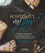 Hospitality and Joy: Favorite Recipes and Cherished Memories Inspired by a Grandmother's Kitchen