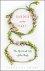Garden in the East:The Spiritual Life of the Body