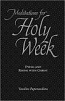 Meditations for Holy Week