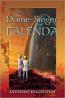Dome Singer of Falenda
