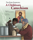 A Children's Catechism