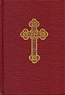 Service Book of the Holy Eastern Orthodox Catholic and Apostolic Church
