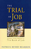 The Trial of Job: Orthodox Christian Reflections on the Book of Job