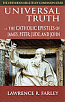 Universal Truth: The Catholic Epistles of James, Peter, Jude, and John