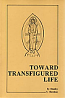 Toward Transfigured Life