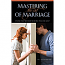 Mastering the Art of Marriage