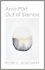 Arvo Pärt Out of Silence