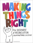 Making Things Right Student