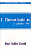 First Thessalonians: A Commentary