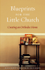 Blueprints for Little Church