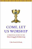 Come Let Us Worship:A Practical Guide to the Divine Liturgy for Orthodox Laity