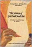 Science of Spiritual Medicine