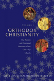 Orthodox Christianity V1 The History and Canonical Structure of the Orthodox Church