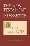 New Testament Intro 2: Luke & Acts