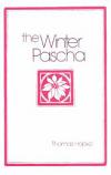 Winter Pascha