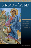 Spread the Word: Reclaiming The Apostolic Tradiditon of Evangelism