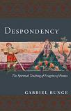 Despondency: Spiritual Teachin