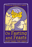On Fasting and Feasts